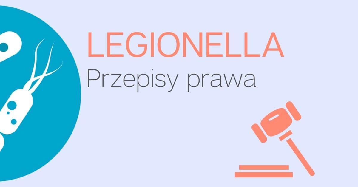 przepisy prawne w walce z Legionellą